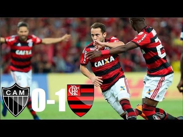 Atlético-MG 0 x 1 Flamengo (HD COMPLETO) ER7 DECICIU ! Melhores Momentos - Brasileirão 26/05/2018