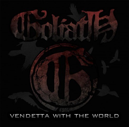 Goliath - Vendetta with the World [EP] (2012)