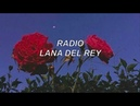 Radio - lana del rey lyrics
