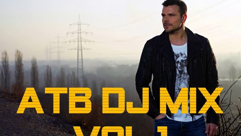 ATB - DJ MIX VOL 1 !! SUBSCRIBE !!