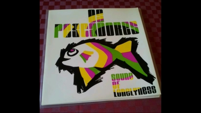 Os Pescadores Germany Sound Of Loneliness 1972