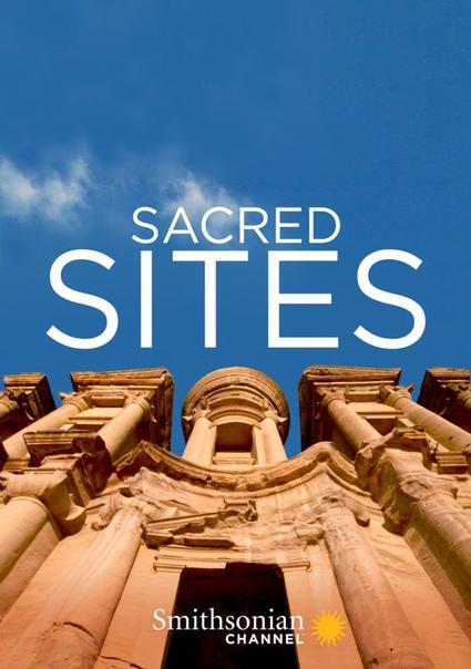 Священные места мира/Sacred Sites of the World (2016) Удивительное путешествие по самым загадочным и мистическим местам нашей планеты, которые обладают уникальной энергетикой. Каждый новый