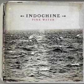 Indochine альбом Pink Water