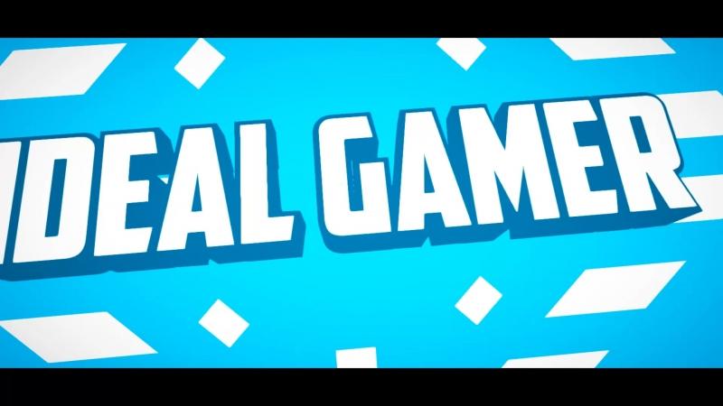 интро нового канала The ideal gamer!