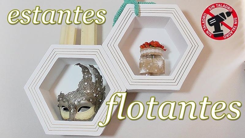 Estantes flotantes de cartón. Repisas hexagonales sin obras ni taladros