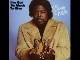 Barry White - Ive Got So Much to Give (1973) - 04. Ive Got So Much to Givevia torchbrowser.com