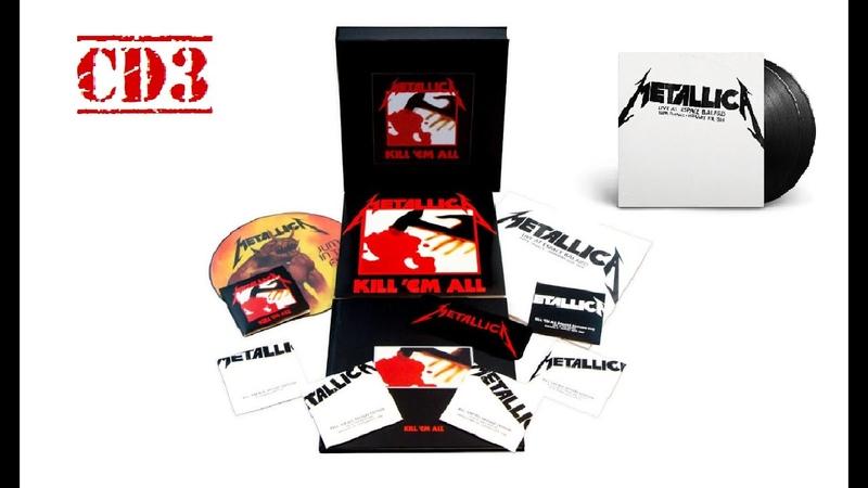 CD3 - Live at Espace Balard, Paris 1984 (RARE) - KILL 'EM ALL - Deluxe Edition 2016 [HQ] METALLICA