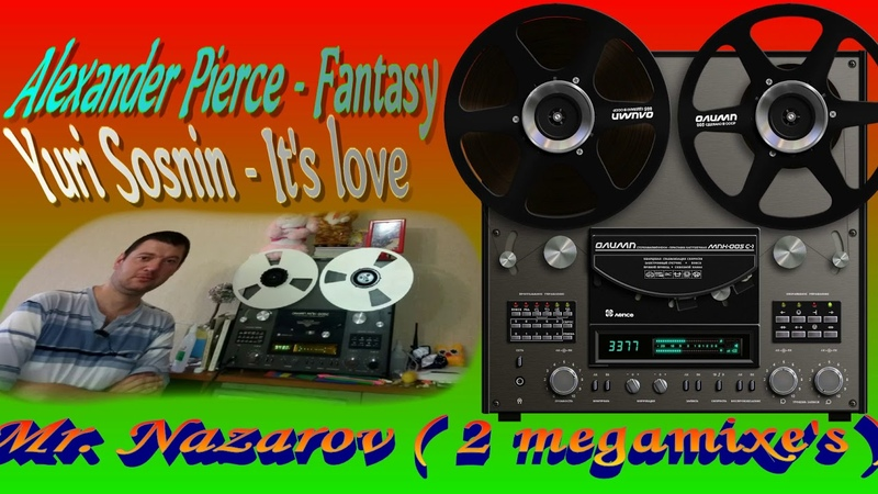 Megamixe's by Mr. Nazarov ( Pierce and Sosnin )