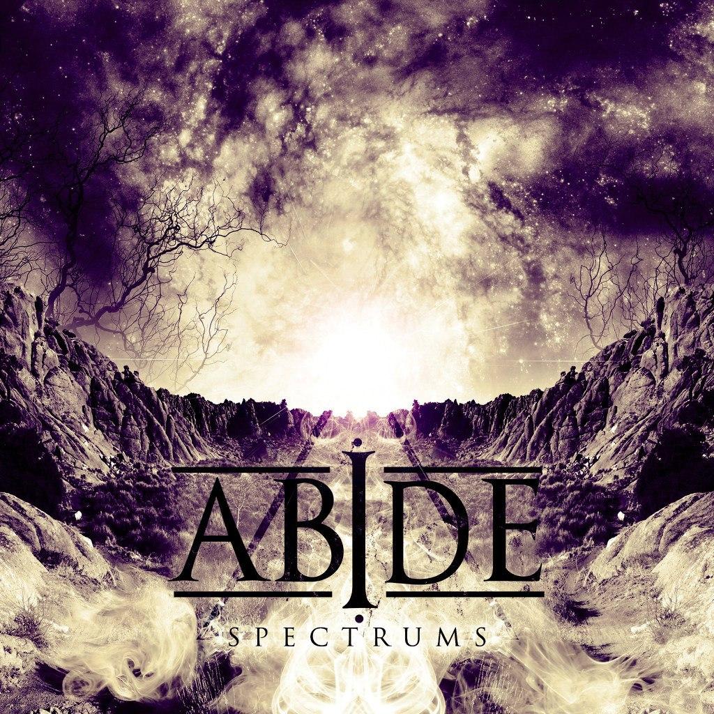 Abide - Spectrums [EP] (2012)