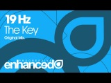 19 Hz - The Key (Original Mix) Available 01.07.13
