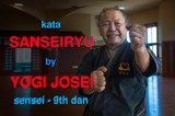 Kata Sanseiryu - Yogi Josei sensei 9th dan Karate &amp Kobudo
