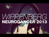 Wippenberg - Neurodancer 2013