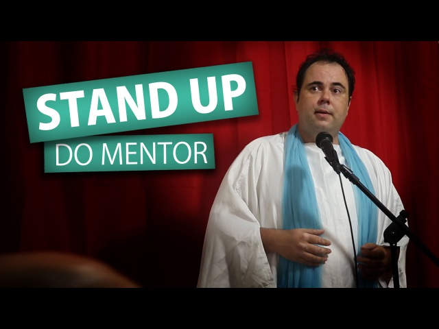STAND UP DO MENTOR (Humor e Espiritismo)