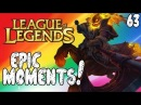League of Legends Epic Moments - Paddle Pop, Stealth God, What Aggro