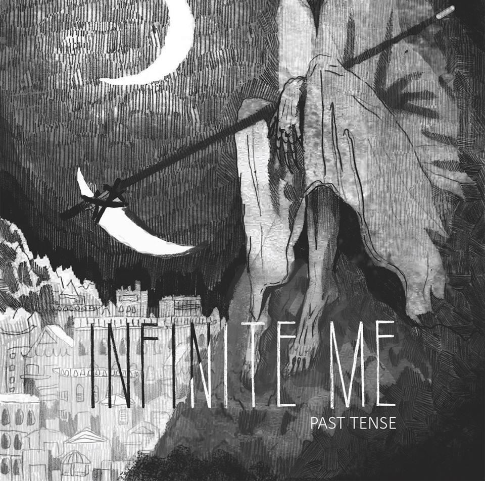 Infinite Me - Past Tense [EP] (2016)