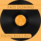 Fats Domino альбом Timeless Rock n Roll: Fats Domino