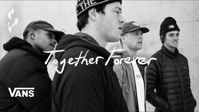 Together Forever A Vans Snowboarding Film | Snow | VANS