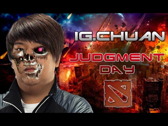 IG.CHUAN - JUDGMENT DAY! ● Dota 2 - The International 3 Trailer