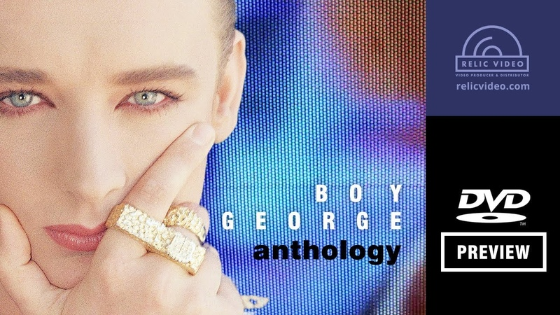 Boy George - DVD Anthology: The Best Of Videos [PREVIEW]