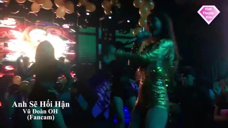 [Live] Vĩnh Thuyên Kim Sexy Lady - Anh Sẽ Hối Hận