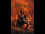 ИСТОРИЧЕСКИЙ ФИЛЬМ Аттила-завоеватель боевик, приключения, военный, история
