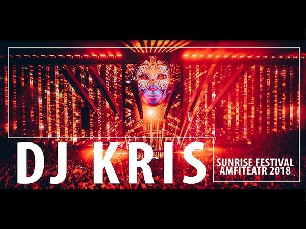 DJ KRIS @ SUNRISE FESTIVAL 2018 - POŻEGNANIE AMFITEATRU