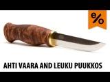 Ahti Vaara And Leuku Puukkos