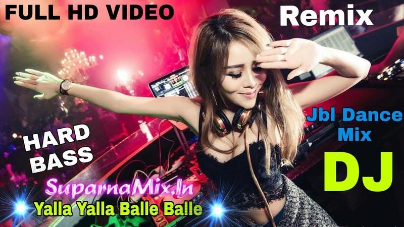 Yalla Yalla Balle Balle DJ Remix | Bandhan | Hard Bass | Jbl Dance Mix DJ | SuparnaMix.In