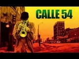 CALLE 54 Full DVD The Hottest Afro-Cuban Latin Jazz Film Ever Made!