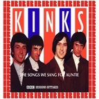 The Kinks альбом The Songs We Sang For Auntie (BBC Sessions Outtakes)