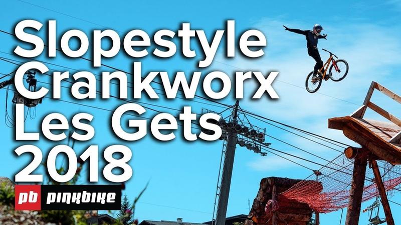 Full Slopestyle Highlights - Crankworx Les Gets 2018