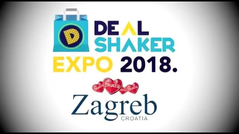 DealShaker Expo Zagreb 16-18 февраля 2018 года