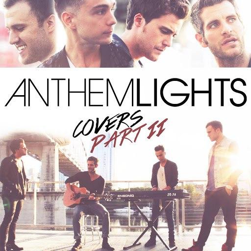 Anthem Lights альбом Anthem Lights Covers Part II