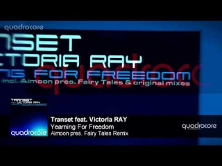 Transet feat. Victoria RAY - Yearning For Freedom (Aimoon pres. Fairy Tales Remix) | 08.09.2014