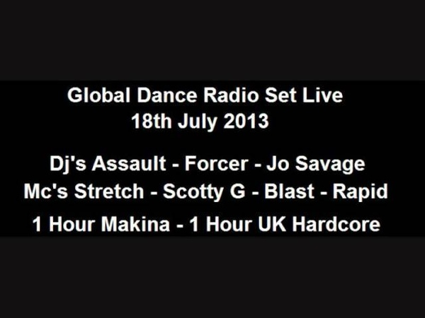 Global Dance Radio Set Live - 18.07.2013 - Mc's Stretch - Scotty G - Blast - Rapid