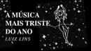 Luiz Lins A Música Mais Triste do Ano