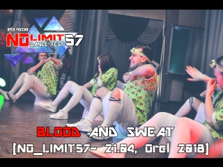 BLOOD AND SWEAT 2 [NO_LIMIT57- 21.04, Orel 2018]