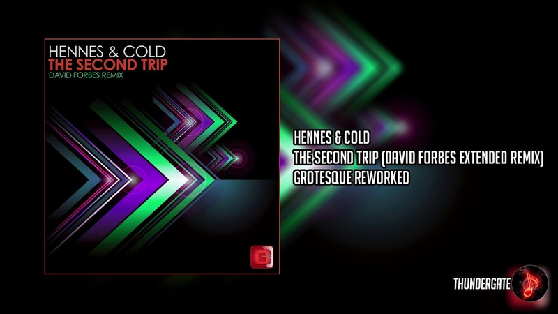 Hennes Cold - The Second Trip (David Forbes Extended Remix) |Grotesque Reworked|