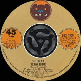Foghat альбом Slow Ride / Save Your Loving [For Me] [Digital 45]
