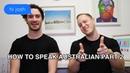 How to Speak Australian Part Two : Abbreviate Names