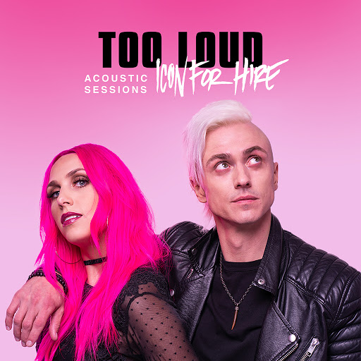 Icon For Hire альбом Too Loud