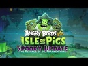 Angry Birds VR Isle of Pigs Spooky Levels Trailer