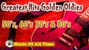 Greatest Hits Oldies But Goodies - 50's, 60's 70's Nonstop Songs Vol 3 - Oldies But Goodies Songs