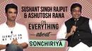 Sonchiriya | Sushant Singh Rajput and Ashutosh Rana Exclusive Interview