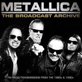 Metallica альбом The Broadcast Archive (Live)