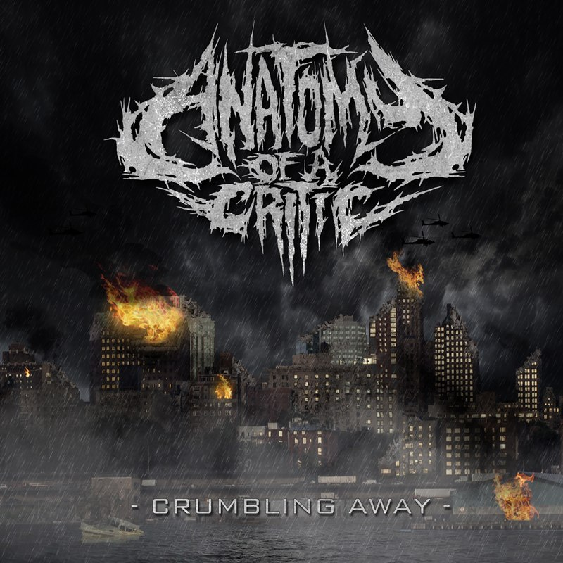 Anatomy Of A Critic - Crumbling Away [EP] (2012)