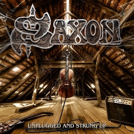 Saxon альбом Unplugged and Strung Up / Heavy Metal Thunder