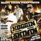 Slim Thug альбом Hoggin & Shinnin
