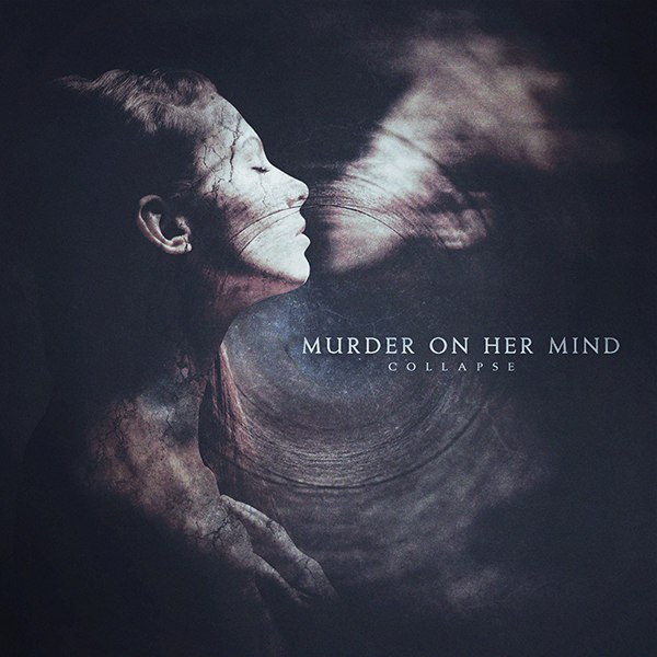 Murder on Her Mind - Collapse (EP) (2015)