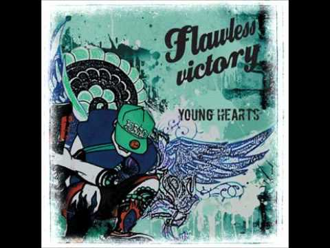 Flawless Victory - Молодые Сердца (Young Hearts)